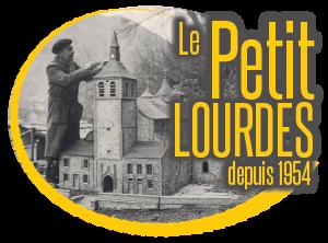 Le Petit Lourdes – Le Village de Bernadette – Lourdes en miniature